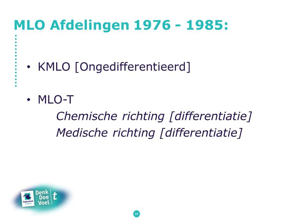 MLO Afdelingen 1976 - 1985: KMLO [Ongedifferentieerd] MLO-T